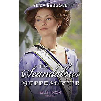 Les suffragettes scandaleuse
