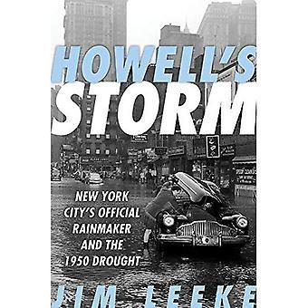 Tempesta di Howell: Rainmaker ufficiale della città di New York e la siccità di 1950