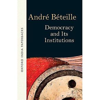 Democracy and its Institutions by Andre Beteille - 9780199471676 Book
