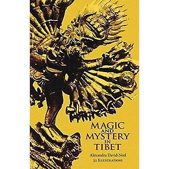 Magic and Mystery in Tibet by Alexandra David-Neel - 9780486226828 Bo