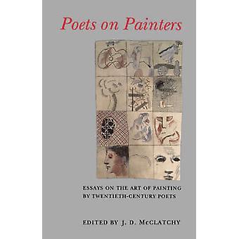 Poets on Painters - Essays on the Art of Painting by Twentieth-Century