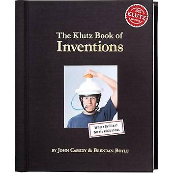 The Klutz Book of Inventions by John Cassidy - Brendan Boyle - 978159