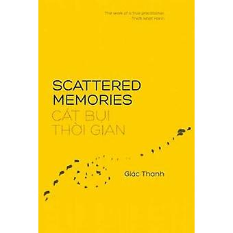 Scattered Memories by Giac Thanh - 9781937006310 Book