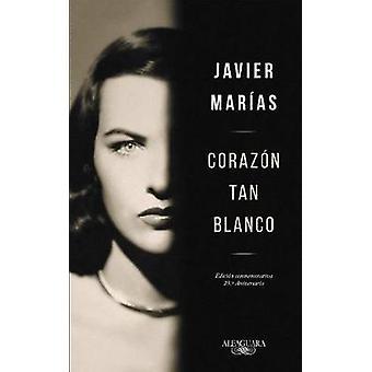 Corazon Tan Blanco (Edicion Especial 25 Aniversario) / A Heart So Whi