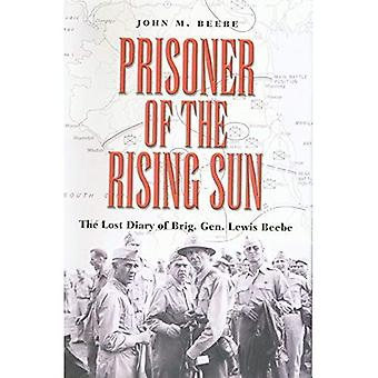 Prisoner of the Rising Sun: The Lost Diary of Brig. Gen. Lewis Beebe