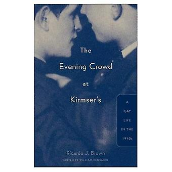 La foule de soirée lors de Kirmser: une vie de Gay dans les années 1940