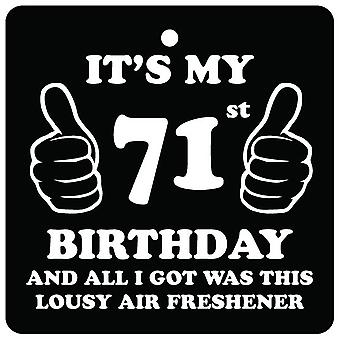 71st Birthday Lousy Car Air Freshener