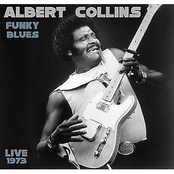 Albert Collins - Funky Blues Live 1973 [CD] USA import