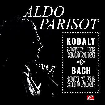 Kodaly / Parisot, Aldo - Sonata for Solo Cello in B Minor [CD] USA import