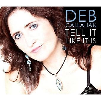 Deb Callahan - Tell It Like It Is [CD] USA import