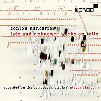 C. Nancarrow - Conlon Nancarrow: Late and Unknown Works on Rolls [CD] USA import