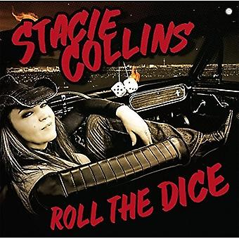 Stacie Collins - Roll the Dice [CD] USA import