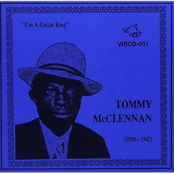 Tommy McClennan - I'm a Guitar King (1939-42) [CD] USA import