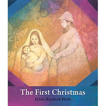 The First Christmas by Hilde HeyduckHuth