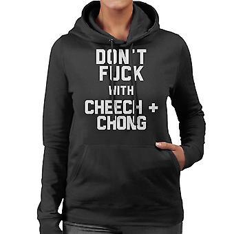 Dont neuken met Cheech en Chong vrouwen de Hooded Sweatshirt