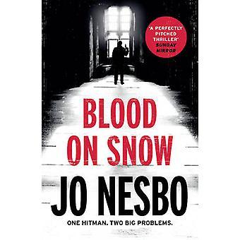 Blood on Snow by Jo Nesbo - Neil Smith - 9780099593782 Book