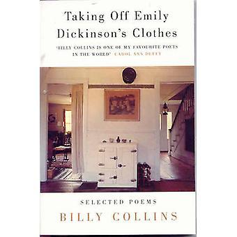 Tager Off Emily Dickinson tøj af Billy Collins - 9780330376501