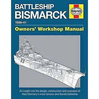 Slagskeppet Bismarck Manual - nazistiska Tysklands mest berömda och fruktade Bat