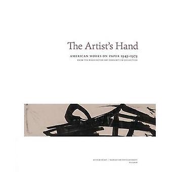 Taiteilijan käsi - American toimii paperilla 1945-1975 Chris Bruce-