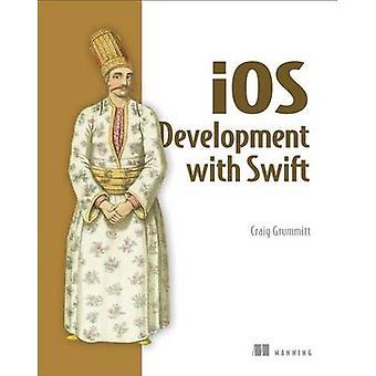 IOS-utveckling med Swift av Craig Grummit - 9781617294075 bok