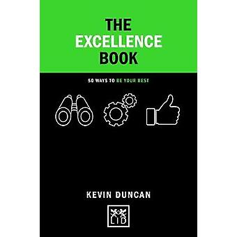The Excellence Book - 50 Ways to be Your Best - 9781911498513 Book
