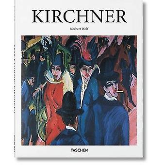 Kirchner by Norbert Wolf - 9783836535045 Book