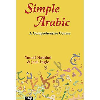 Enkla arabiska - en omfattande kurs (ny upplaga) av Yousif Haddad