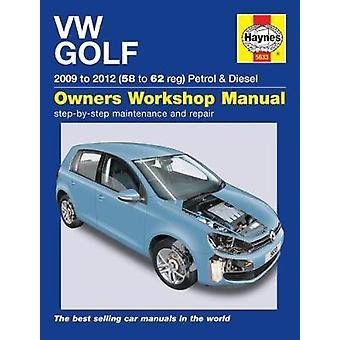 VW Golf Petrol & Diesel - (09 - 12) 58 to 62 by Peter Gill - 978178521