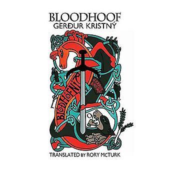 Bloodhoof by Kristny Gerdur - 9781908376107 Book