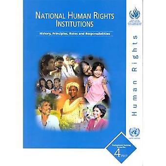 National Human Rights Institutions - historique - principes - rôles et