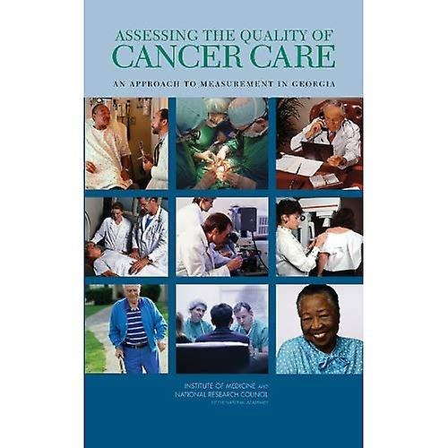 Assessing the Quality of Cancer voituree  An Approach to MeasureHommest in Georgia