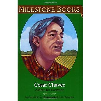 Cesar Chavez: A Hero for Everyone (Milestone Books)