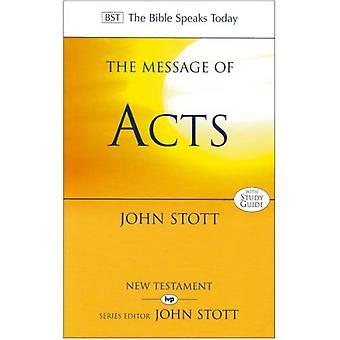 Budskapet i akter: till ändarna på jorden: med studiehandledning (Bibeln talar idag)