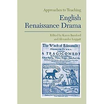 Approaches to Teaching English Renaissance Drama (Approaches to Teaching World Literature)