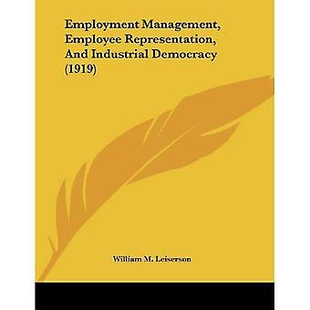 Gestão do emprego, representação dos trabalhadores e democracia Industrial (1919)