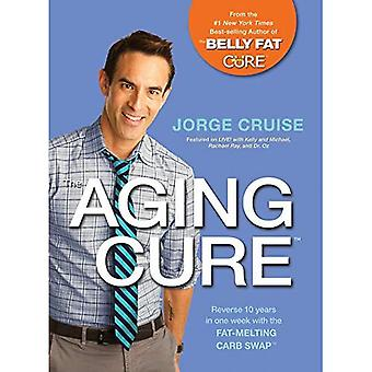 The Aging Cure: Reverse 10 Years in One Week with the Fat-Melting Carb Swap(TM)