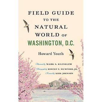 Field Guide to the Natural World of Washington, D.C.
