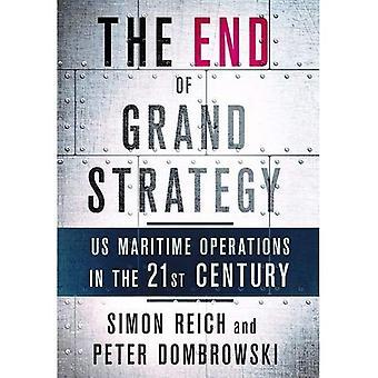 Slutten av storstrategi: USAs Maritime operasjoner i det tjueførste århundret