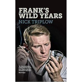 Frank's Wild Years