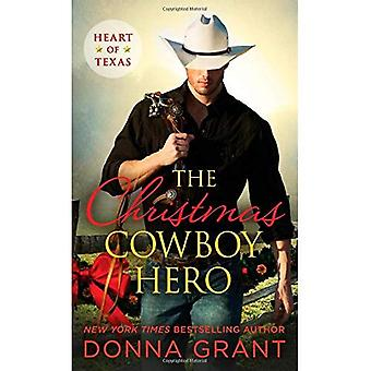 The Christmas Cowboy Hero: A Western Romance Novel