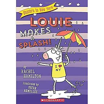 Louie gör ett plask! (Unicorn i New York)