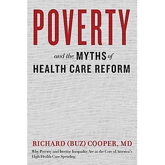 La pobreza y los mitos de la salud cuidado de reforma