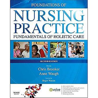 Grondslagen van de verpleegkundige praktijk: grondslagen van de holistische verzorging Afrikaanse editie