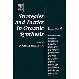 Strategier och taktik i organisk syntes av Harmata & Michael