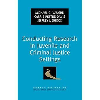 Realização de pesquisas no juvenil e definições de Justiça Criminal por Vaughn & Michael G.