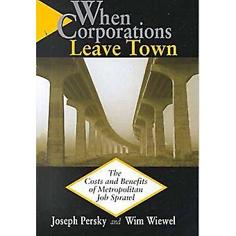 When Corporations Leave Town The Costs and Benefits of Metropolitan Job Sprawl by PERSKY & JOSEPH