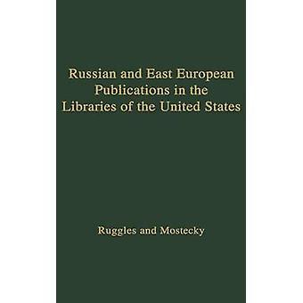 منشورات الأوروبية الروسية والشرق في مكتبات الأمم المتحدة. قبل روجلس آند ميلفيل ج.