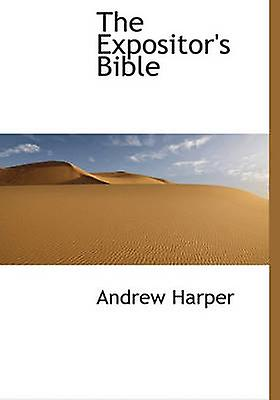 The Expositors Bible by Harper & Andrew