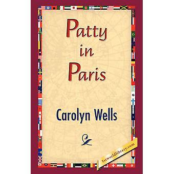 Patty in Paris von Wells & Carolyn