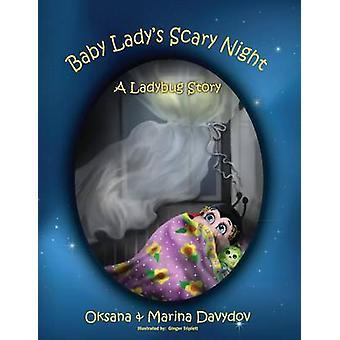 Baby Ladys Scary Night A Ladybug Story by Davydov & Oksana